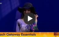 MSL Video / Beach Getaway Essentials