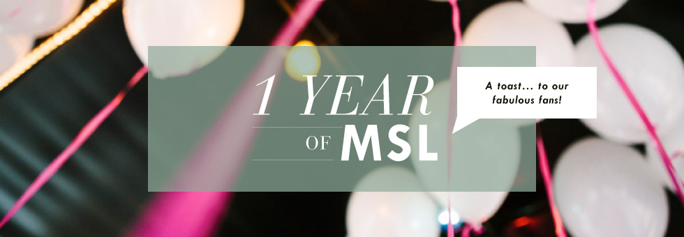 MSL-1YearAnniversary-Final2